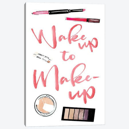 Wake Up To Make Up Canvas Print #MVI66} by Mlli Villa Canvas Art Print