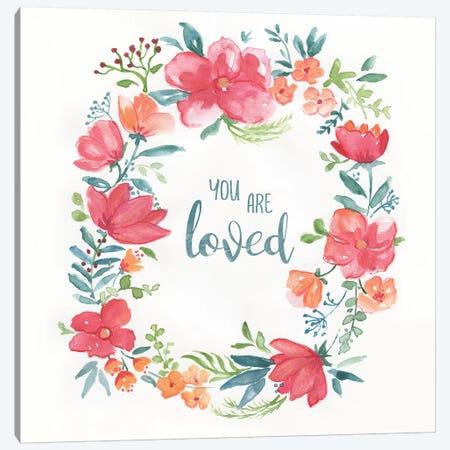 You Are Loved Canvas Print #NAN582} by Nan Art Print