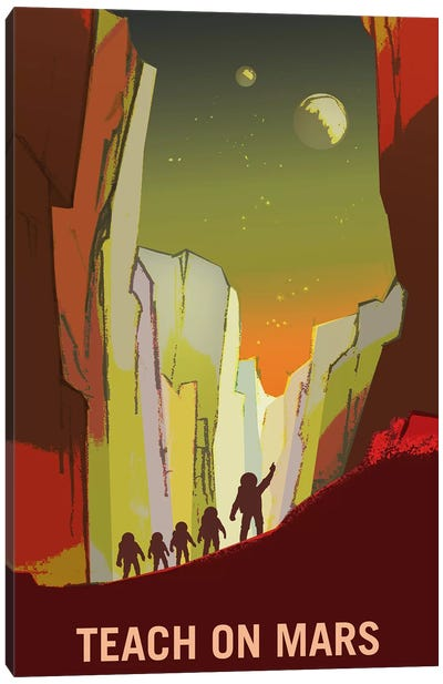 Teach On Mars Canvas Art Print