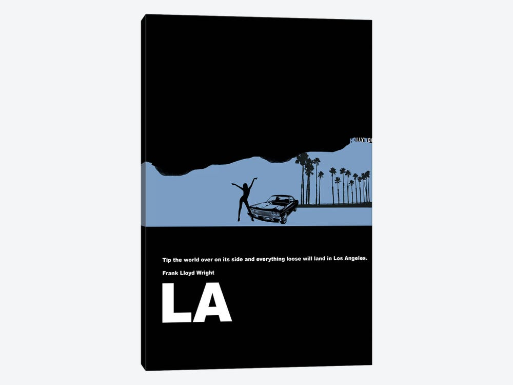 Everything Loose Will Land In Los Angeles by Naxart 1-piece Canvas Print