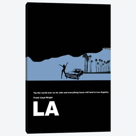 Everything Loose Will Land In Los Angeles Canvas Print #NAX133} by Naxart Canvas Art Print