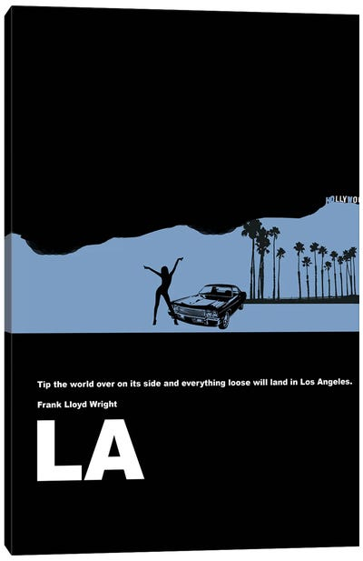 Everything Loose Will Land In Los Angeles Canvas Art Print