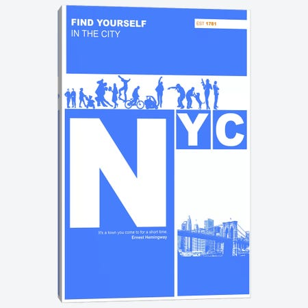 NYC: Find Yourself In The City Canvas Print #NAX135} by Naxart Canvas Artwork