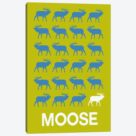 Moose Of Moose Canvas Print #NAX425} by Naxart Canvas Artwork