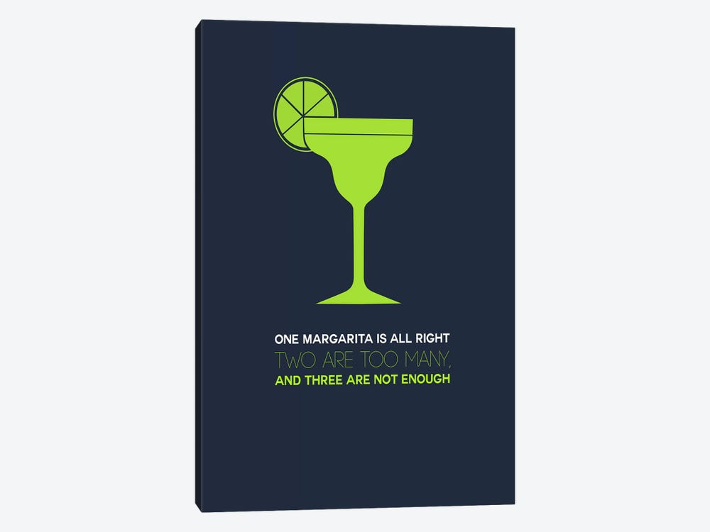 Not Enough, Margarita Style by Naxart 1-piece Canvas Wall Art