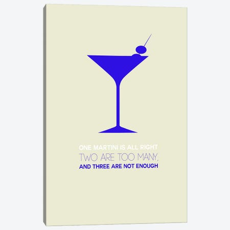 Not Enough, Martini Style I Canvas Print #NAX460} by Naxart Canvas Art Print
