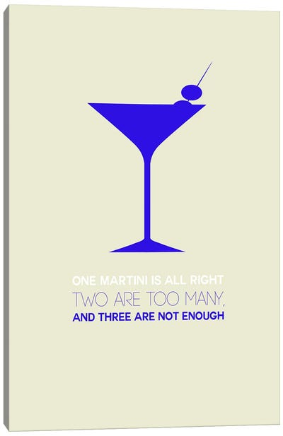Not Enough, Martini Style I Canvas Art Print