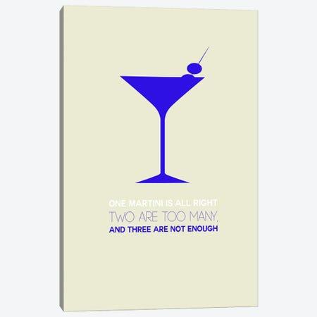 Not Enough, Martini Style I Canvas Print #NAX460} by Naxart Canvas Art Print