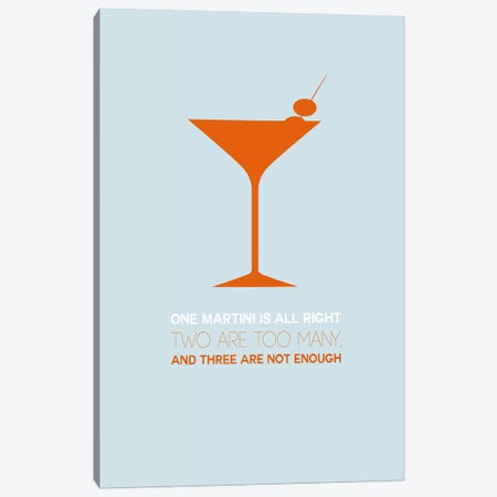 Not Enough, Martini Style II Canvas Print #NAX461} by Naxart Art Print