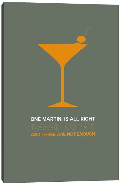 Not Enough, Martini Style III Canvas Art Print