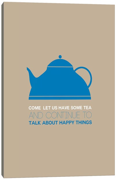 Have Some Tea Canvas Art Print