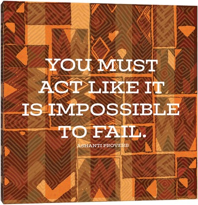 Impossible To Fail Canvas Art Print