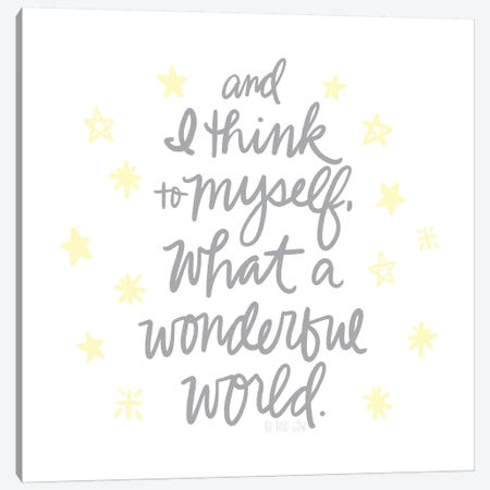 Wonderful World II Canvas Print #NDD101} by Noonday Design Art Print