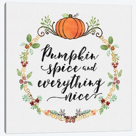 Pumpkin Spice Sentiment II Canvas Print #NDD138} by Noonday Design Canvas Artwork