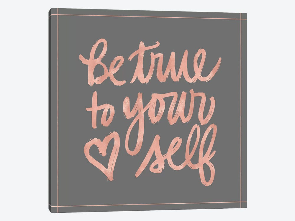 Be True by Noonday Design 1-piece Canvas Art