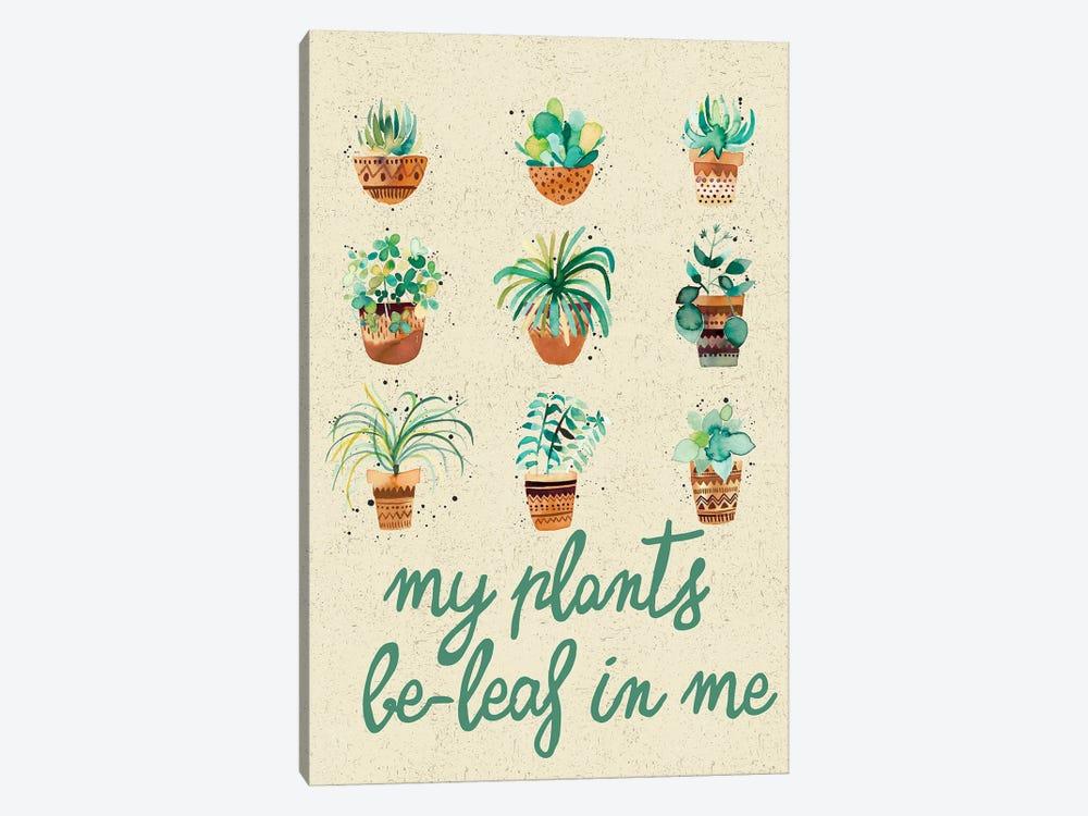 My Plants Believe In Me by Ninola Design 1-piece Art Print