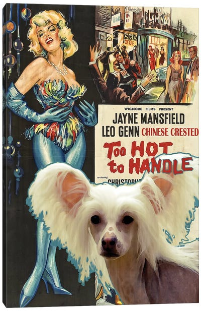 Chinese Crested Dog Too Hot To Handle Movie Canvas Art Print