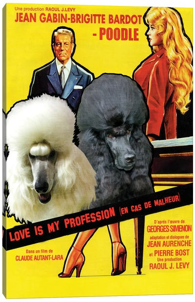 Standard Poodle Love Is My Profession Canvas Art Print