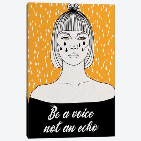 Be A Voice Not An Echo Canvas Print #NET37} by Nettsch Canvas Art