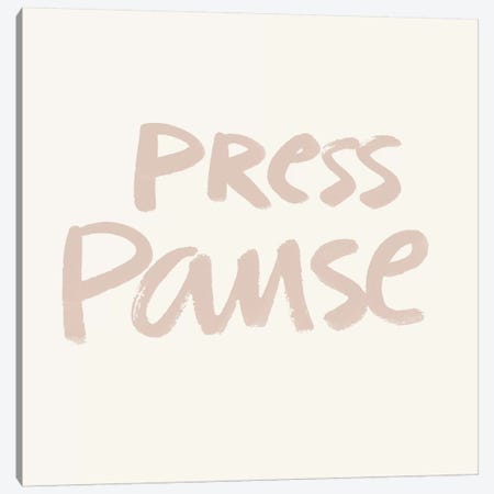 Press Pause I Canvas Print #NHA31} by Nadia Hassan Canvas Art Print