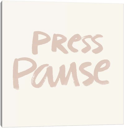 Press Pause I Canvas Art Print