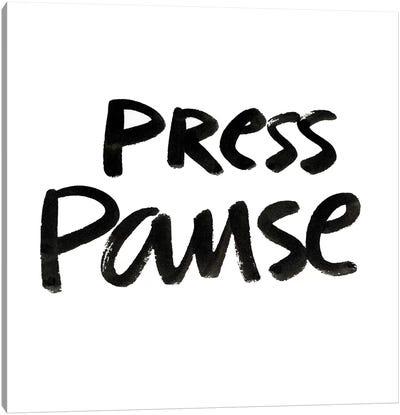 Press Pause II Canvas Art Print