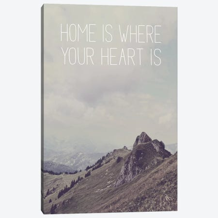 Typographic Quotes 1  Home is where your Heart is Canvas Print #NIA103} by Joe Mania Canvas Wall Art