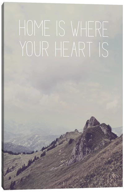 Typographic Quotes 1  Home is where your Heart is Canvas Art Print