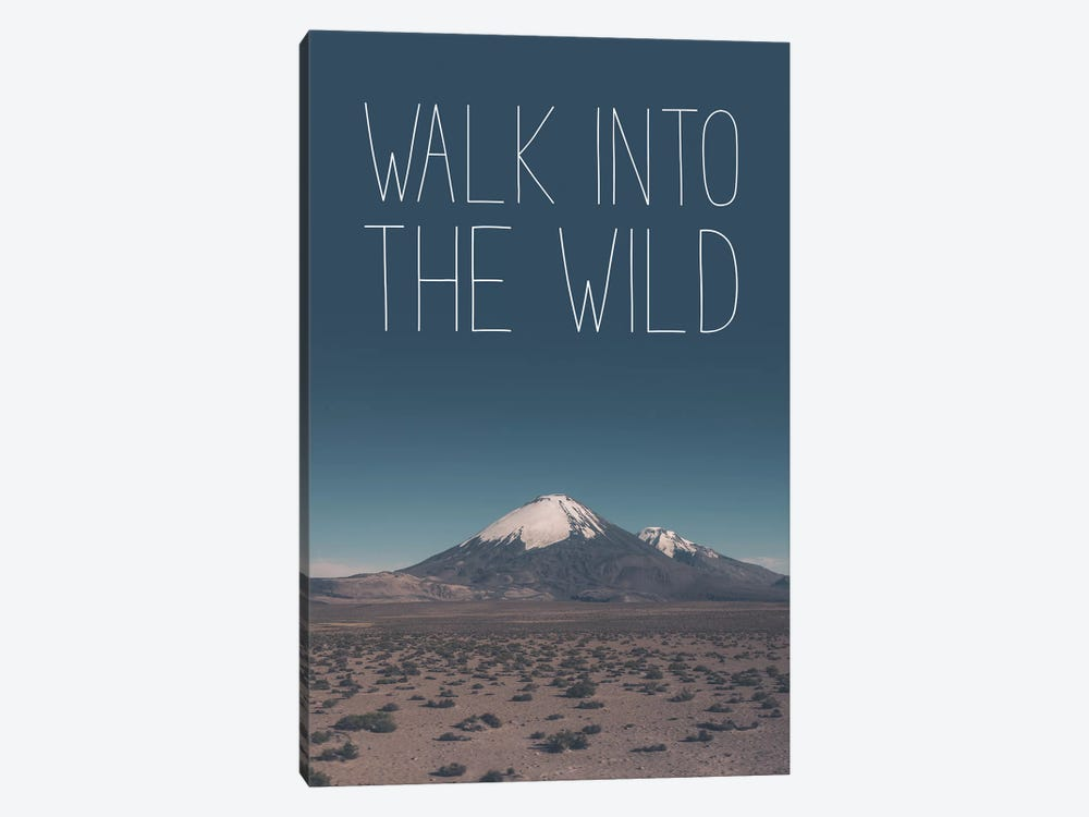 Typographic Quotes 1  Walk into the Wild by Joe Mania 1-piece Canvas Print