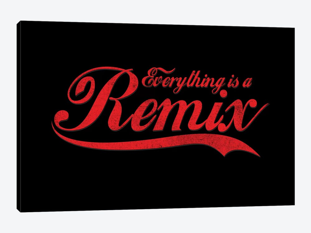 Everything Is A Remix by Nicebleed 1-piece Art Print