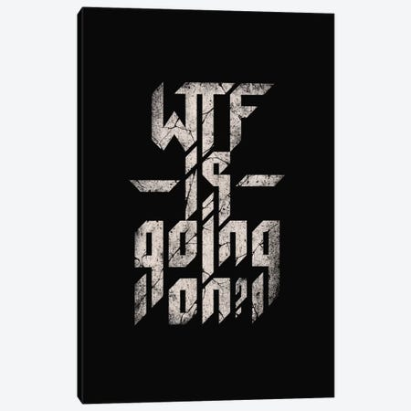 WTF Is Going On Canvas Print #NID160} by Nicebleed Canvas Wall Art