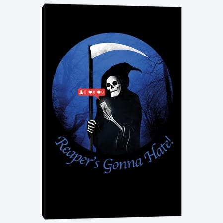 Reaper's Gonna Hate Canvas Print #NID348} by Nicebleed Canvas Art