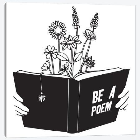 Be A Poem Canvas Print #NIN95} by Ninhol Canvas Artwork