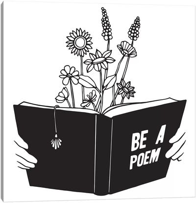 Be A Poem Canvas Art Print