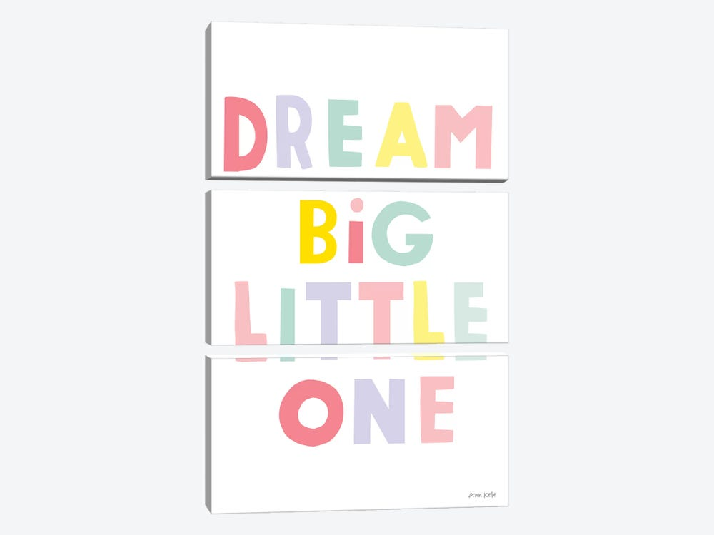 Dream Big Little One by Ann Kelle 3-piece Canvas Art