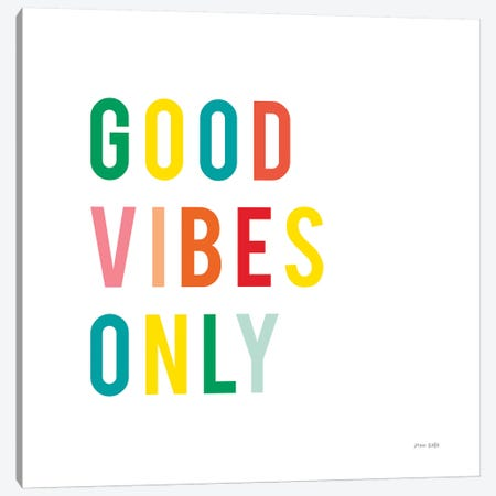 Good Vibes Only Canvas Print #NKL26} by Ann Kelle Canvas Artwork