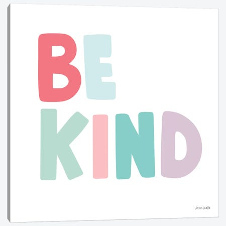 Be Kind Canvas Print #NKL2} by Ann Kelle Canvas Art Print