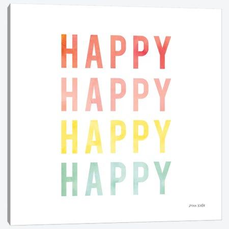 Happy Happy Canvas Print #NKL32} by Ann Kelle Canvas Wall Art