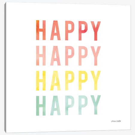 Happy Happy Canvas Print #NKL32} by Ann Kelle Canvas Wall Art
