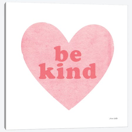 Be Kind Heart Canvas Print #NKL3} by Ann Kelle Canvas Print