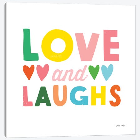 Love and Laughs Canvas Print #NKL44} by Ann Kelle Canvas Wall Art
