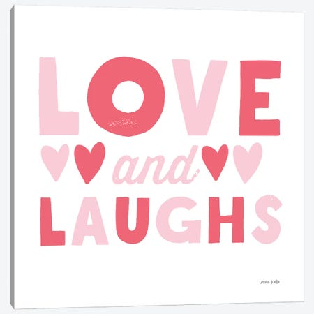 Love and Laughs Pink Canvas Print #NKL45} by Ann Kelle Canvas Artwork