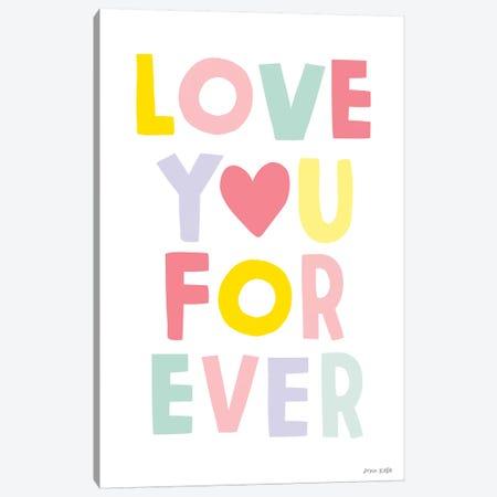 Love You Forever Canvas Print #NKL48} by Ann Kelle Art Print