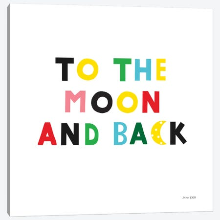To the Moon and Back Canvas Print #NKL83} by Ann Kelle Canvas Print