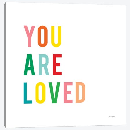 You are Loved Canvas Print #NKL93} by Ann Kelle Canvas Art