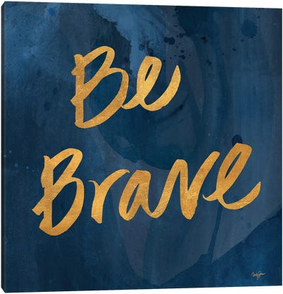 Brave Yourself II Canvas Art Print