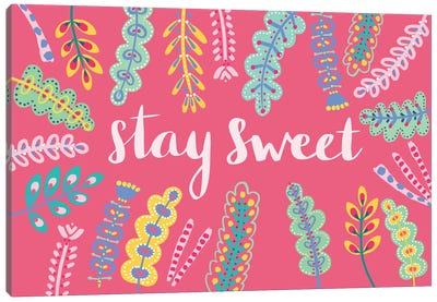 Stay Sweet Canvas Art Print