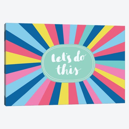 Let's Do This Canvas Print #NMK19} by Nancy Mckenzie Canvas Art Print