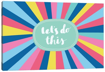 Let's Do This Canvas Art Print