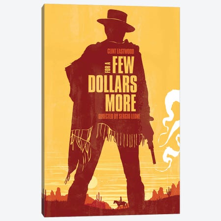 A Few Dollars More Movie Art Canvas Print #NOJ36} by 2Toastdesign Canvas Wall Art